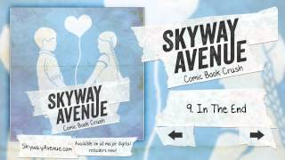 In The End - Skyway Avenue (Track 09)