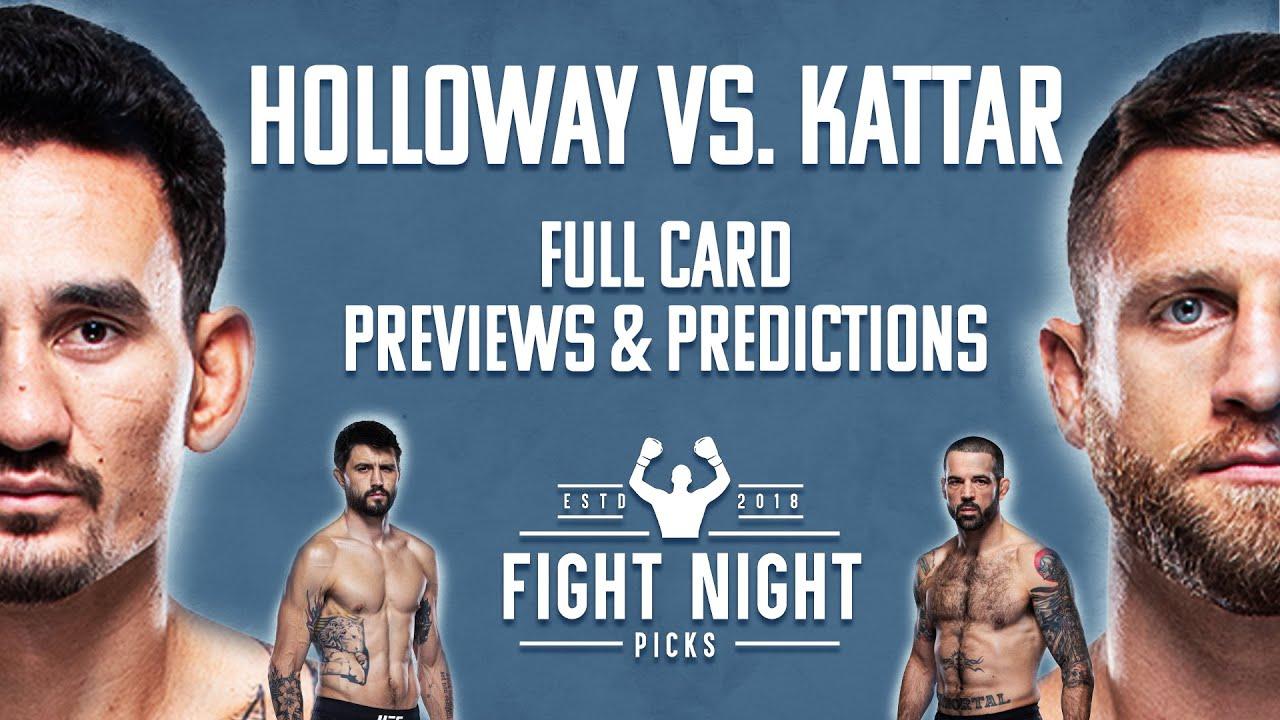 Ufc Fight Night Holloway Vs Kattar Full Card Predictions Youtube