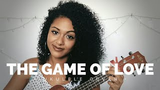 The Game Of Love - Santana ft.  Michelle Branch (ukulele cover) | por Elisa Alecrin