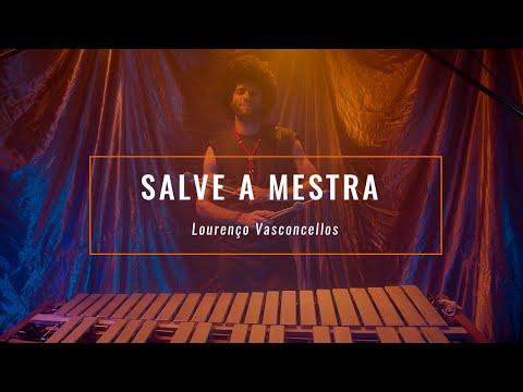 Salve A Mestra - Lourenço Vasconcellos (vibraphone Solo)