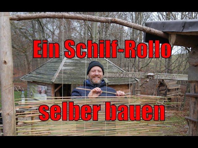 Rollo aus Schilf selber bauen
