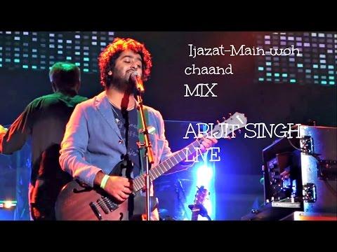 Arijit Singh Live | Ijazat | Main woh chaand