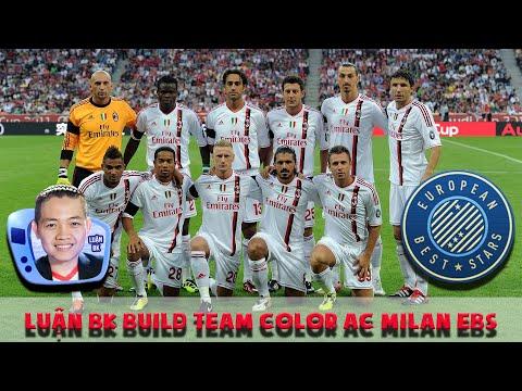 [FO4] Luận BK build team color AC Milan mùa EBS