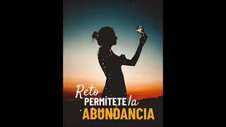Leyes para vivir en la Abundancia / Genera una Mente Abundante
