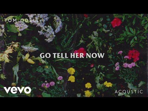 Tom Odell - Go Tell Her Now Acoustic