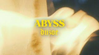 Duzoe - ABYSS (prod. Tim666 // ODMGDIA)