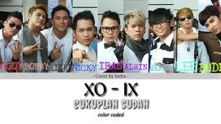 XO-IX Cukuplah Sudah Lirik (versi color coded) #xoix #xowners #cukuplahsudah #lyrics #lirik