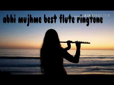 Abhi mujhme kahi best flute ringtone