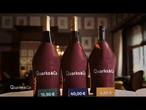 quarks & co - Wie geht Wein