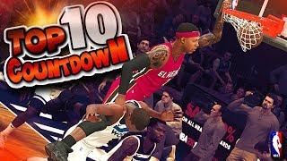 TOP 10 PLAYS CountDown #3 - Ankle Breakers, Putbacks, Lobs & More