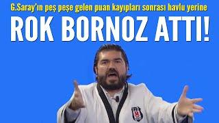 Galatasaray'ın peş peşe gelen puan kayıpları sonrası ROK lige havlu yerine bornoz attı!