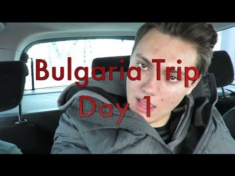 Vlog #1 / Bulgaria Trip / BULGARIA IS AWESOME!!