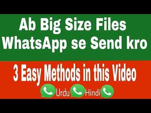 How To Send Big Size Video Files On Whatsapp | No Root |2018|Hindi| URDU