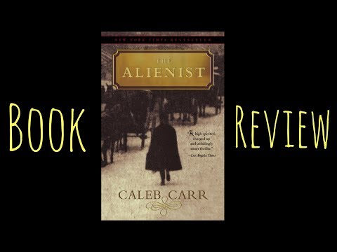 a literary analysis of the alienist a novel by caleb carr