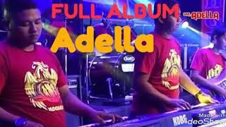 Gambar cover FULL ALBUM mp3 OM ADELLA terbaru 2019