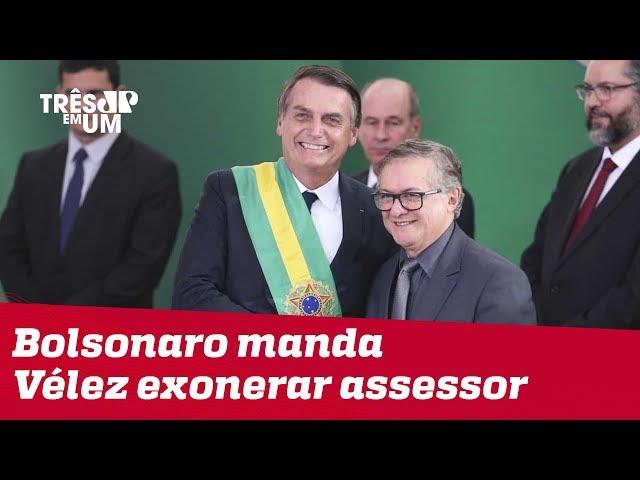 Bolsonaro manda ministro da Educação exonerar assessor