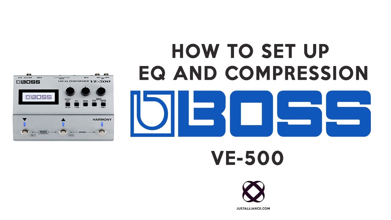 BOSS VE-500 (How To Set EQ and Compression)