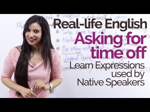 Real Life English Speaking Practice – Asking For Time Off – Native English Slang & Spoken English