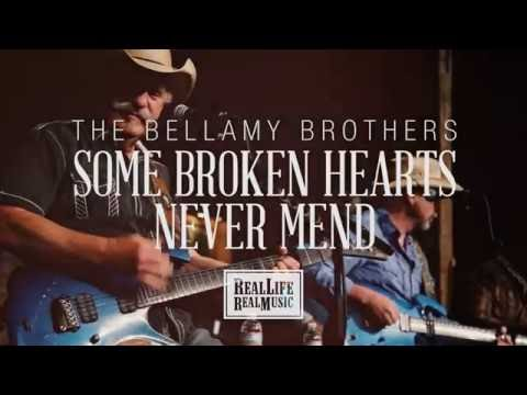 The Bellamy Brothers - Some Broken Hearts Never Mend