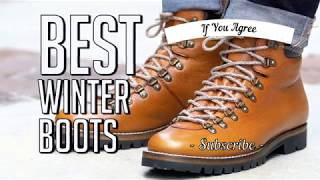 The Best Winter Boots Can Handle the Wettest for 2019, Slushiest, Blizzard iest Weather