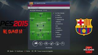 PES  2015 TÁTICA E FORMAÇÃO FC  BARCELONA   [ HD]