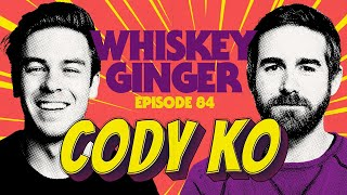 Whiskey Ginger - Cody Ko - #084