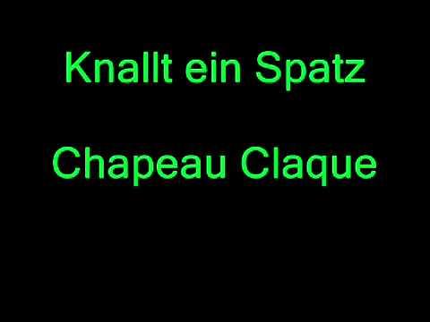Клип Chapeau Claque - Knallt ein Spatz