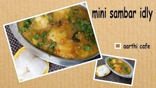 Mini Sambar Idly   Recipe No - 184