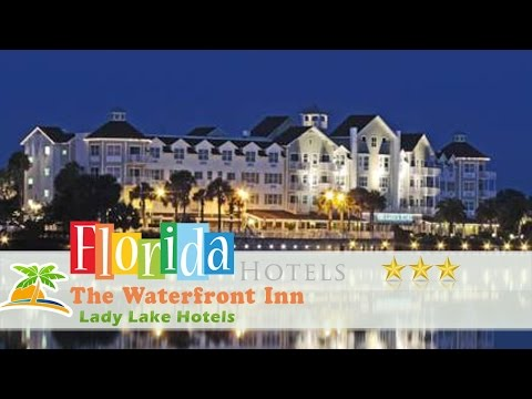The Waterfront Inn - Lady Lake Hotels, Florida