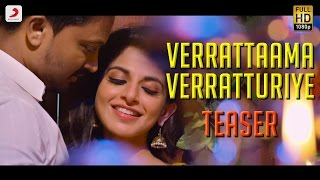 Song name - verrattaama verratturiye movie veera singer sid sriram; neeti mohan music leon james lyrics ko sesha director rajaraman starring kres...