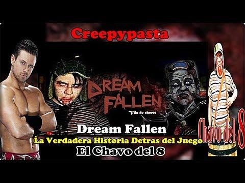 Creepypasta - Dream Fallen (La Historia Detras Del Videojuego) L El Chavo Del 8