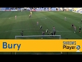 Bury 'Behind the Goal' - Town TV