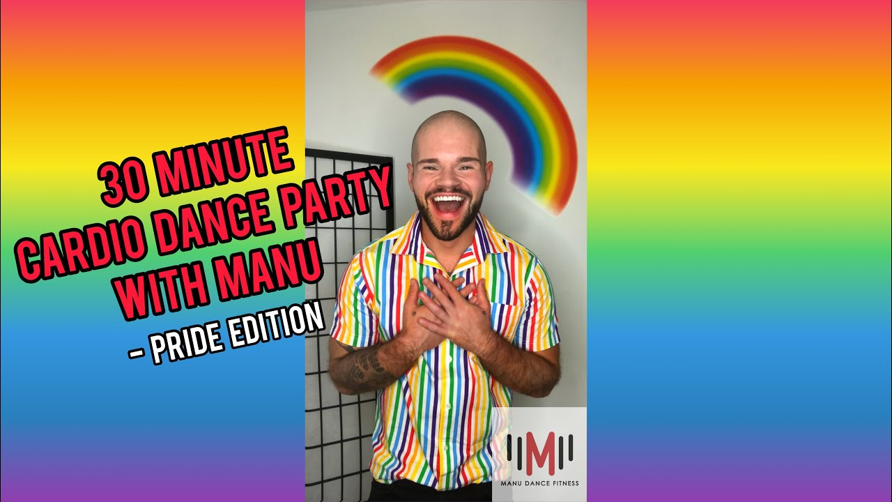 30 MINUTE CARDIO DANCE PARTY WITH MANU - PRIDE EDITION 🌈
