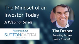 The Mindset of an Investor Today: Tim Draper