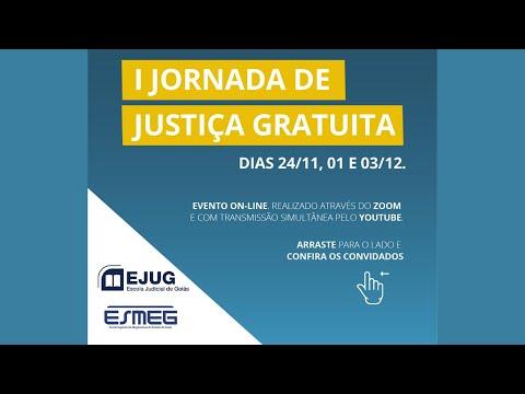 ESMEG - I Jornada de Justiça Gratuita