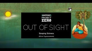 'Out Of Sight' 360-Degree Film Series: Sleeping Sickness thumbnail