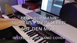 Fynn Kliemann - Schmeiß mein Leben auf den Müll (Instrumental Piano Cover)