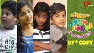 Fun Bucket JUNIORS | Episode 57 | Kids Funny Videos | Comedy Web Series | By Sai Teja - TeluguOne