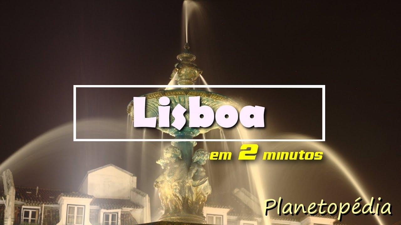 Lisboa (Portugal) em 2 minutos