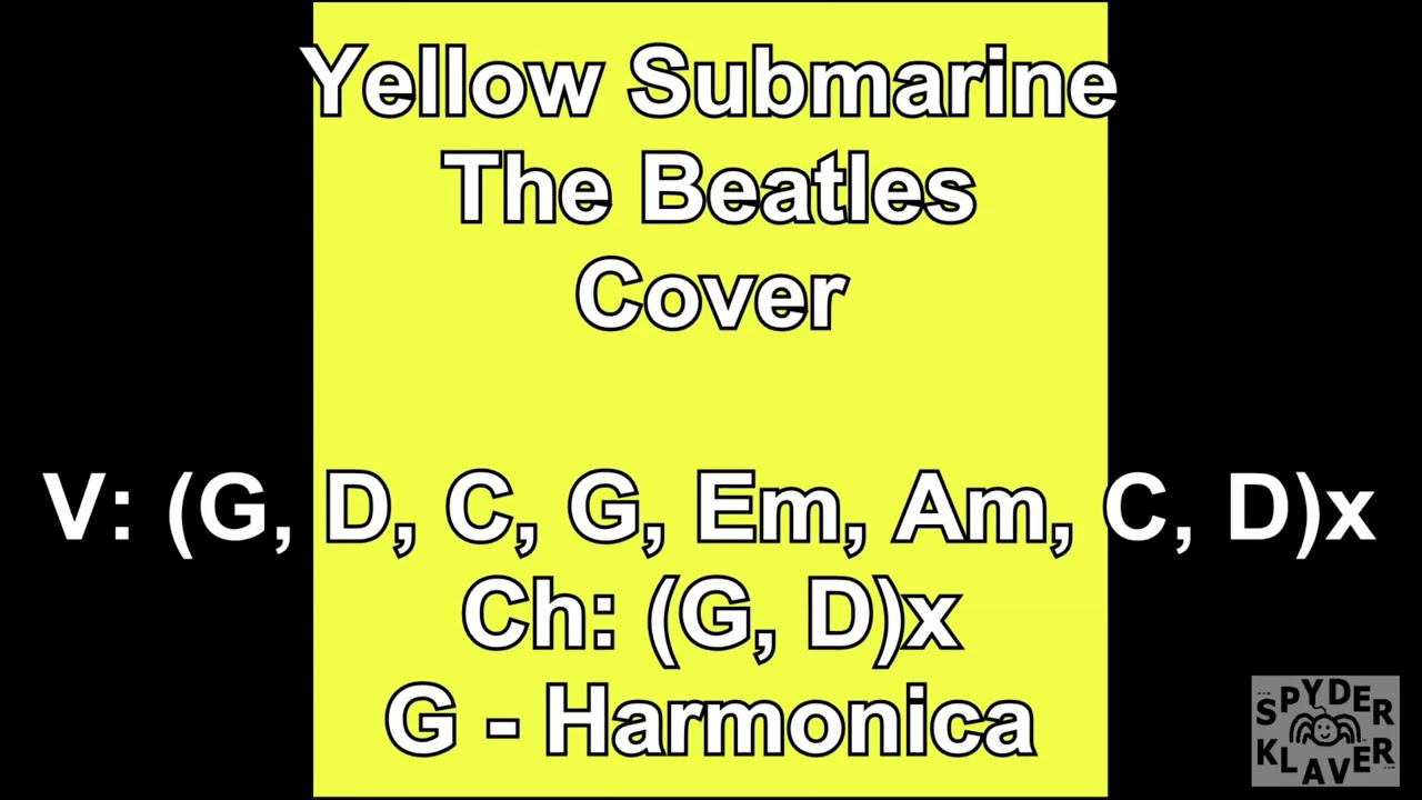 Cover - Yellow Submarine - The Beatles - Lyrics - Chords