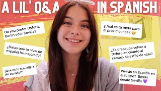 AN HONEST Q&A... IN SPANISH! (with english subtitles ofc)