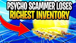 Psycho Scammer Gets Scammed For RICHEST Inventory! In Fortnite Save The World