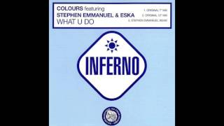 Colours - What U Do (Feat. Stephen Emmanuel & Eska)