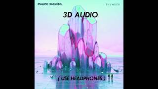 [3D AUDIO] Imagine Dragons - Thunder (USE HEADPHONES!!!) Virtual Sound