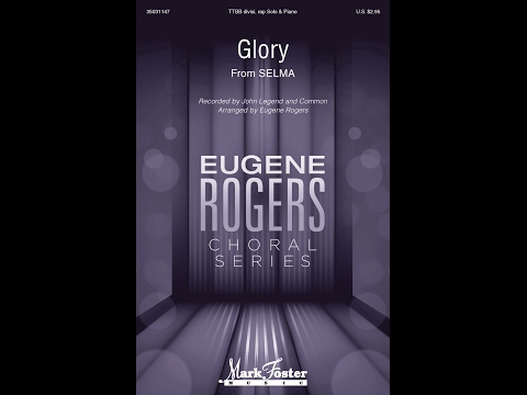 Glory (TTBB) - Arranged by Eugene Rogers