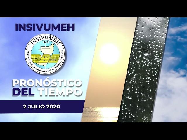 Pronóstico del tiempo para Jueves 2 de Julio 2020