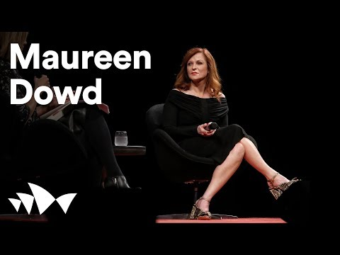 Maureen Dowd on Trump, fake news and #metoo | ANTIDOTE 2018