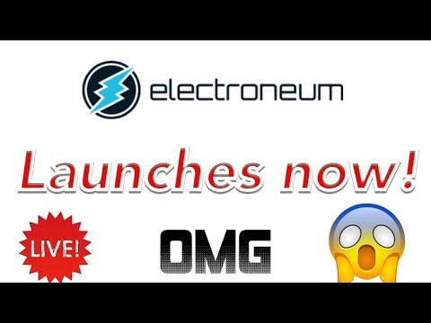 ELECTRONEUM LAUNCH LIVE! PRICES AND CHARTS!