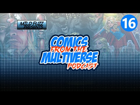 Comics From The Multiverse #16: Cyborg Rebirth (DC Comics Podcast)