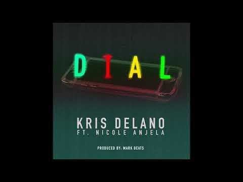 DIAL - Kris Delano, Nicole Anjela (Prod. by Mark Beats)